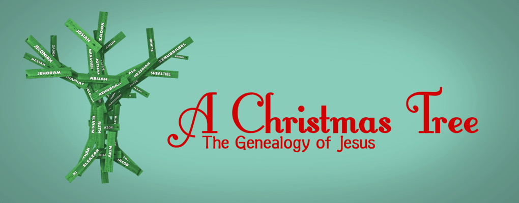 A Christmas Tree: The Genealogy of Jesus
