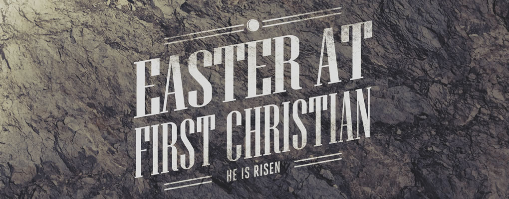 Easter at First Christian
