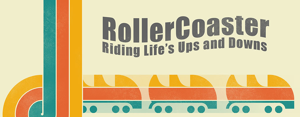 RollerCoaster: Riding Life's Ups and Downs